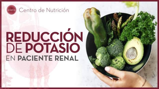 Reducción de potasio en el paciente renal