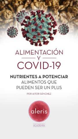COVID-19: Nutrientes a potenciar